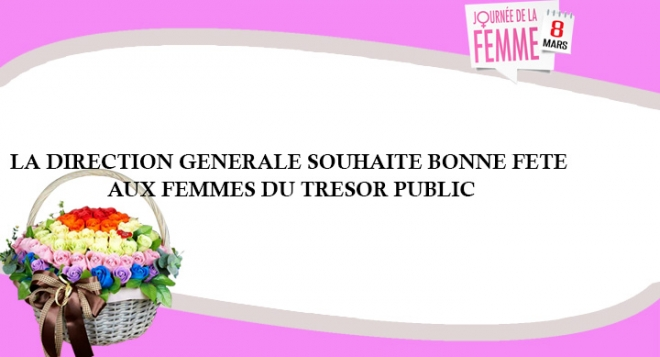 MESSAGE DU DG À L'OCCASION DE LA JOURNÉE INTERNATIONALE DE LA FEMME